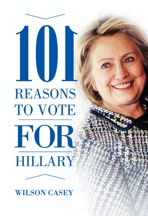101 Reasons to Vote for Hillary book image