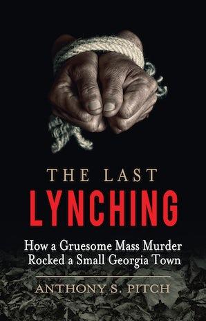 The Last Lynching