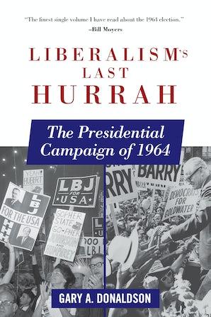Liberalism's Last Hurrah book image