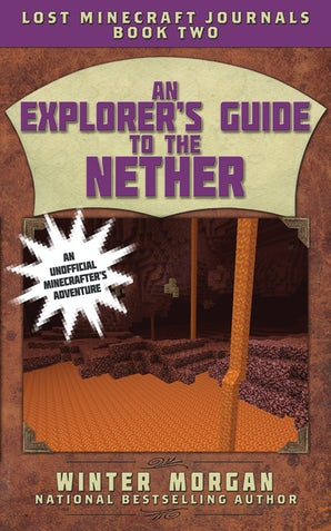 An Explorer's Guide to the Nether book image