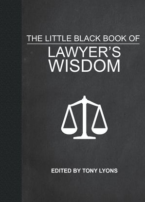 The Little Black Book of Lawyer's Wisdom book image