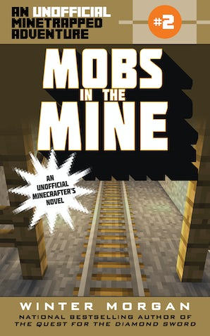 Mobs in the Mine book image