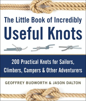 The Little Book of Incredibly Useful Knots book image