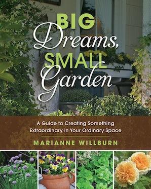 Big Dreams, Small Garden