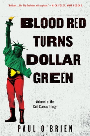 Blood Red Turns Dollar Green