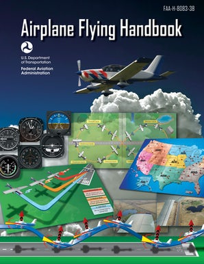 Airplane Flying Handbook (Federal Aviation Administration) book image