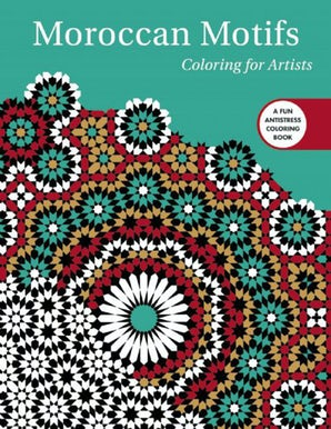 Moroccan Motifs: Coloring for Artists book image