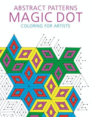 Abstract Patterns: Magic Dot Coloring for Artists book image