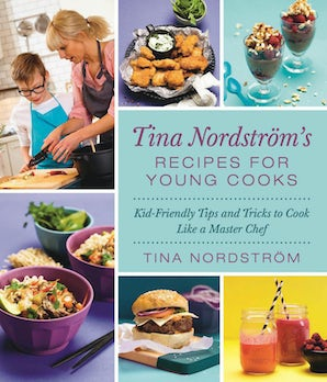 Tina Nordström's Recipes for Young Cooks book image