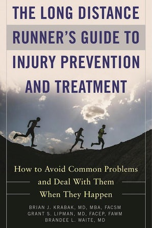 The Long Distance Runner's Guide to Injury Prevention and Treatment book image