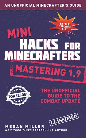 Mini Hacks for Minecrafters: Mastering 1.9 book image