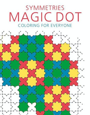 Symmetries: Magic Dot Coloring for Everyone book image