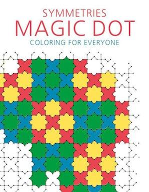 Symmetries: Magic Dot Coloring for Everyone book image