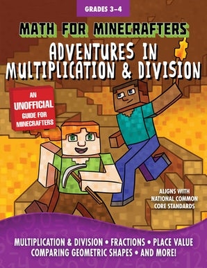 Math for Minecrafters: Adventures in Multiplication & Division book image