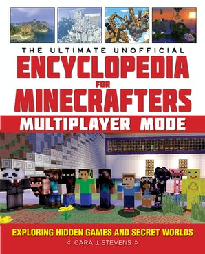 The Ultimate Unofficial Encyclopedia for Minecrafters: Multiplayer Mode book image