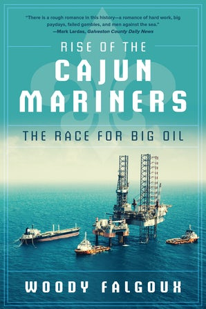 Rise of the Cajun Mariners
