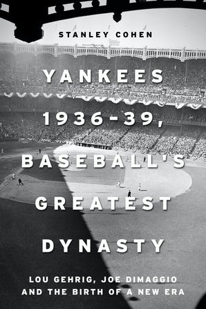 Yankees 1936–39, Baseball's Greatest Dynasty book image