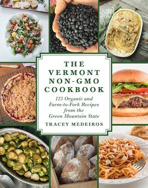 The Vermont Non-GMO Cookbook book image