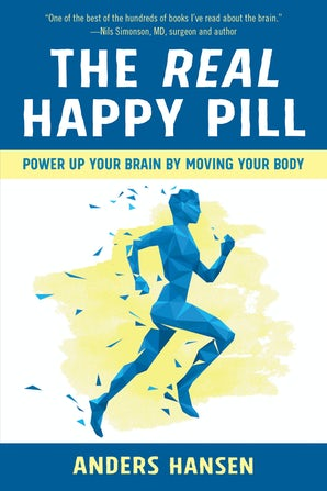 The Real Happy Pill book image