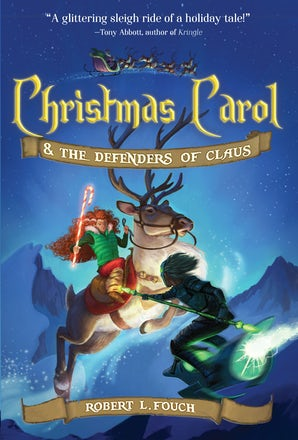 Christmas Carol & the Defenders of Claus book image