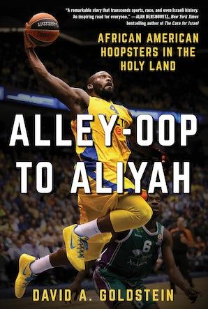 Alley-Oop to Aliyah