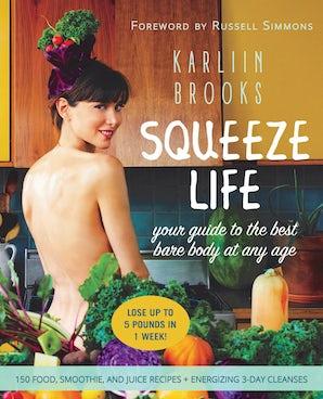 Squeeze Life