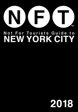 Not For Tourists Guide to New York City 2018 book image