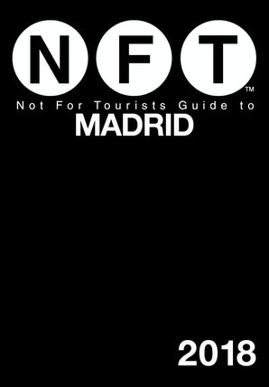 Not For Tourists Guide to Madrid 2018 book image