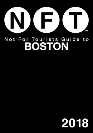 Not For Tourists Guide to Boston 2018 book image