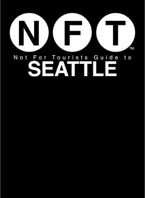 Not For Tourists Guide to Seattle 2018 book image