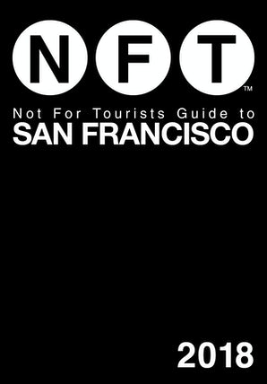 Not For Tourists Guide to San Francisco 2018 book image