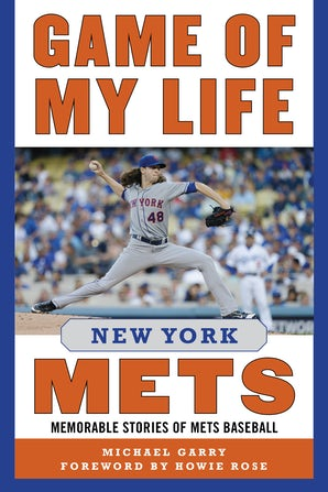 Game of My Life New York Mets
