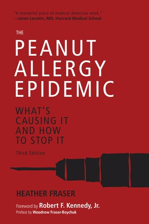 The Peanut Allergy Epidemic, Third Edition book image