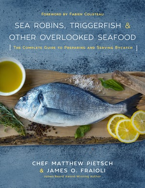 Sea Robins, Triggerfish & Other Overlooked Seafood book image