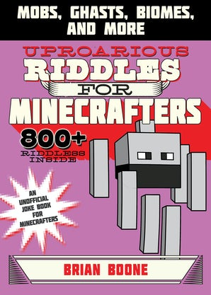 Uproarious Riddles for Minecrafters book image