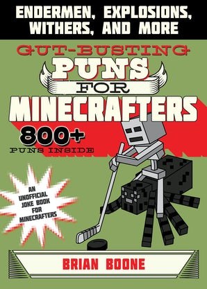 Gut-Busting Puns for Minecrafters book image