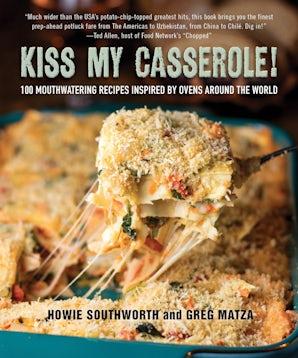 Kiss My Casserole! book image