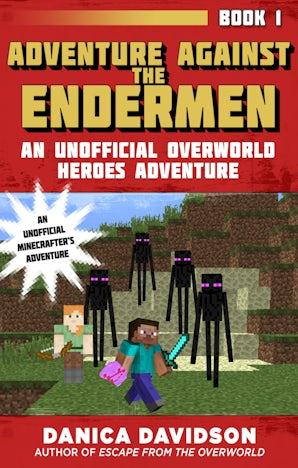 Adventure Against the Endermen book image