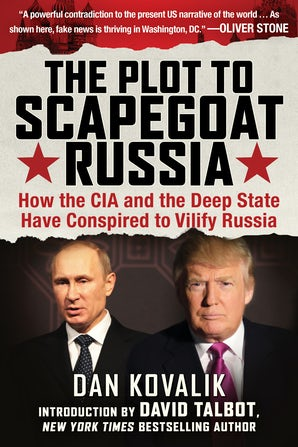 The Plot to Scapegoat Russia book image