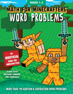 Math for Minecrafters Word Problems: Grades 1-2 book image