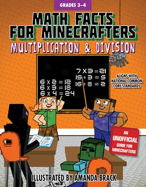 Math Facts for Minecrafters: Multiplication and Division book image