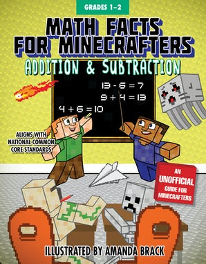 Math Facts for Minecrafters: Addition and Subtraction Grades 1–2 book image