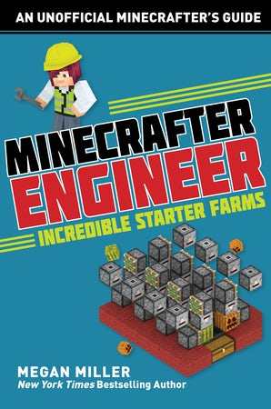 Minecrafter Engineer: Must-Have Starter Farms book image