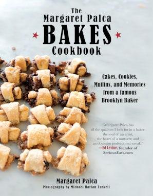 The Margaret Palca Bakes Cookbook book image