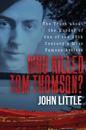 Who Killed Tom Thomson? book image