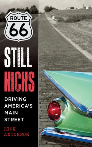 Route 66 Still Kicks book image