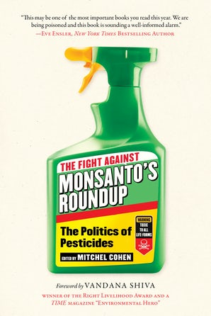 The Fight Against Monsanto's Roundup book image