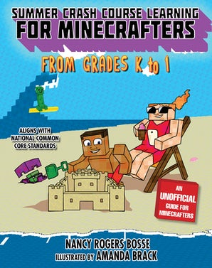 Summer Crash Course Learning for Minecrafters: From Grades K to 1 book image