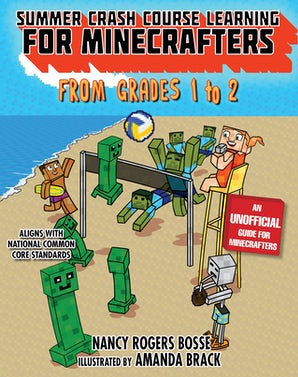 Summer Crash Course Learning for Minecrafters: From Grades 1 to 2 book image