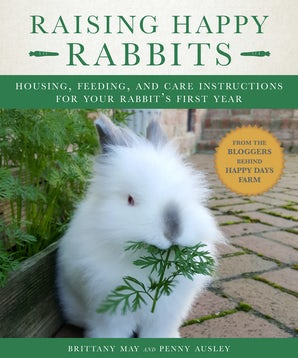 Raising Happy Rabbits